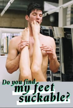 Do You Find My Toes Suckable
